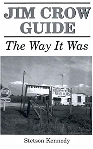 Book Jim Crow Guide: The Way It Was by Stetson Kennedy (1990-02-01)