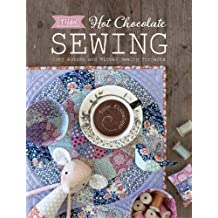 Tilda Hot Chocolate Sewing: Cozy Autumn and Winter Sewing Projects