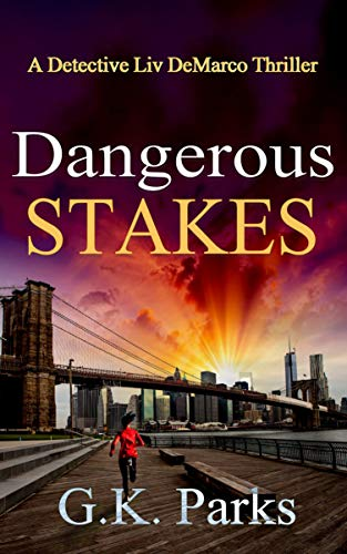 Dangerous Stakes by G.K. Parks ebook deal