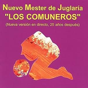 Nuevo Mester De Juglaría / Los Comuneros: Nuevo Mester de