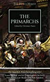 img - for The Primarchs (The Horus Heresy) book / textbook / text book