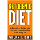 Ketogenic Diet: Fat Fueled Diet. (Meal Plans, Weight Loss, Fat Loss, For Beginners, Keto Mistakes, Recipes, Low Carb Diet)