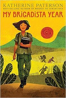 My Brigadista Year - Katherine Paterson