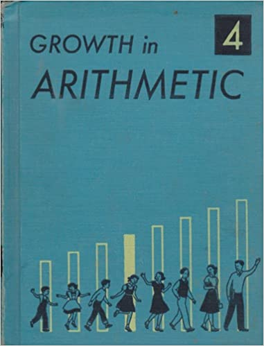Growth in Arithmetic Grade 4: Charlotte W. Junge, Harold E. Moser ...