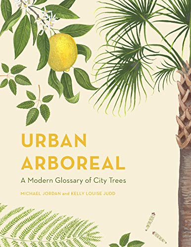 - Urban Arboreal: A Modern Glossary of City Trees