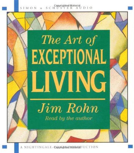The Art of Exceptional Living: Amazon.es: Rohn, Jim, Rohn ...