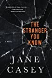 The Stranger You Know: A Maeve Kerrigan Crime Novel (Maeve Kerrigan Novels)