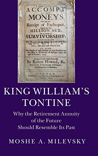 Download King William's Tontine: Why the Retirement Annuity of the Future Should Resemble its Past (Cambridge Studies in Comparative Politics) Pdf