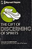 The Gift of Discerning Spirits, Norvel Hayes, 0892741465