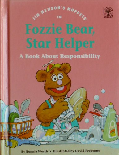 Jim Henson's Muppets in Fozzie Bear, Star Helper: A Book About Responsibility (Values to Grow On) - Fozzie Bear Muppets