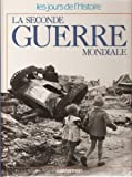 "Afficher ""Seconde guerre mondiale (La)"""