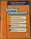 img - for Spelling Connections - Teacher Resource Book for Differentiated Instruction - Grade 5 book / textbook / text book