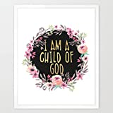 Eleville 8X10 I am a child of god Real Gold Foil and Floral Watercolor Art Print (Unframed) Housewarming Gift Nursery Decor Quote art kids wall art Motivational Poster Baby Gift Holiday Gifts WG092