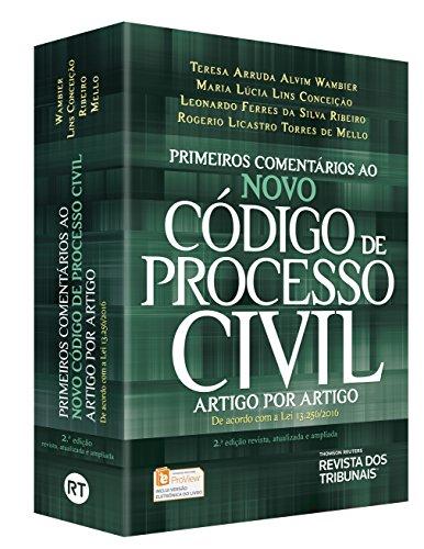 Primeiros Comentários ao Novo Código de Processo Civil. Artigo por Artigo