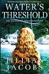 Water's Threshold (The Elementals Series) (Volume 1) Paperback