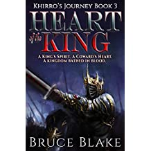 Heart of the King (Khirro's Journey Book 3)