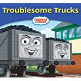 Thomas & Friends: Troublesome Trucks (Thomas Story Library)