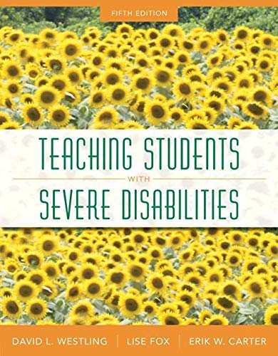 Teaching Students with Severe Disabilities, Loose-Leaf Version (5th Edition) (Teaching Communication Skills To Students With Severe Disabilities)