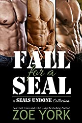Fall for a SEAL: three book military romance collection (SEALs Undone)