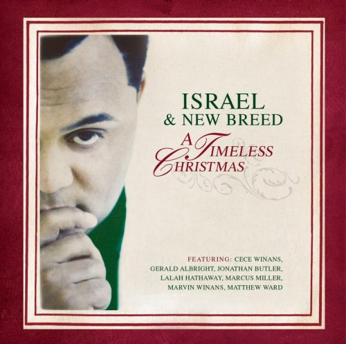 Israel & New Breed - A Timeless Christmas (2006)