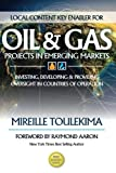 img - for Local Content Key Enabler For Oil & Gas Projects in Emerging Markets: Investing, Developing and Providing Oversight In Countries of Operation book / textbook / text book