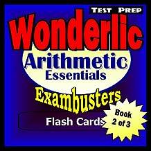 Wonderlic Test Prep Arithmetic Review--Exambusters Flash Cards--Workbook 2 of 3: Wonderlic Exam Study Guide (Exambusters Wonderlic)