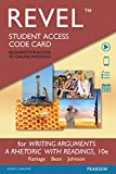 REVEL for Writing Arguments: A Rhetoric with Readings  -- Access Card (10th Edition)