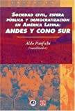 img - for Sociedad civil, esfera p blica y democratizaci n en Am rica Latina: Andes y Cono Sur (Sociologia) (Spanish Edition) book / textbook / text book