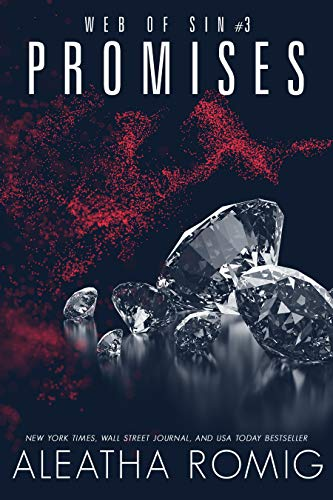 Promises by Aleatha Romig