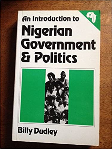 An Introduction to Nigerian Government and Politics (Contemporary African issues)