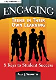 img - for Engaging Teens in Their Own Learning: 8 Keys to Student Success book / textbook / text book