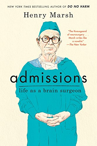 Admissions: Life as a Brain Surgeon cover