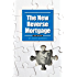 The New Reverse Mortgage: 2015 Edition