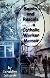 Saints and Rascals - a Catholic Worker Memoir