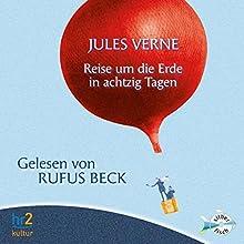 Reise um die Erde in achtzig Tagen Hörbuch von Jules Verne Gesprochen von: Rufus Beck