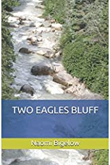 TWO EAGLES BLUFF Paperback