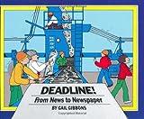 Deadline!, Gail Gibbons, 0690046022