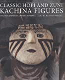 Classic Hopi and Zuni Kachina Figures, Barton Wright, 0890134839