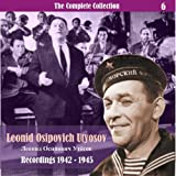 The Complete Collection / Russian Theatrical Jazz / Recordings 1942 - 1945, Vol. 6