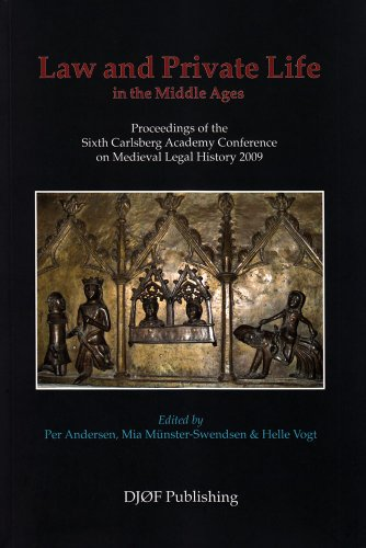 law-and-private-life-in-the-middle-ages-proceedings-of-the-sixth-carlsberg-academy-conference-on-med