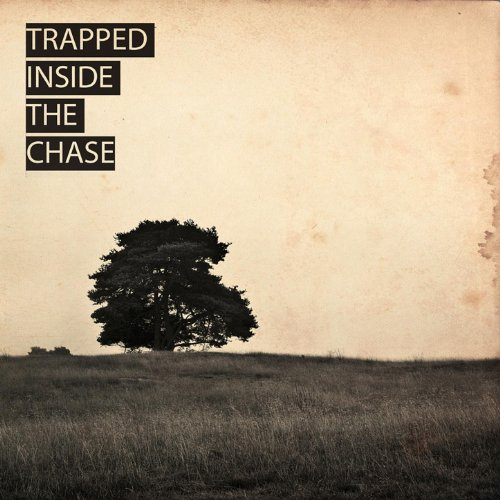 Trapped Inside the Chase