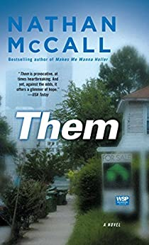 Them: A Novel by [McCall, Nathan]