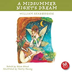 A Midsummer Night's Dream: Shakespeare's Plays Accessible to Children