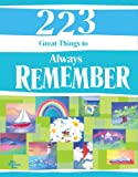 223 Great Things to Always Remember, Douglas Pagels, 1598423630