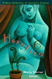 Herotica 6: A New Collection of Women's Erotica (Herotica (Down There Press))