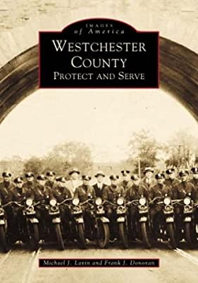 Westchester County: Protect and Serve (NY) (Images of America)