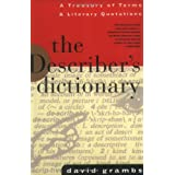 The Describer's Dictionary: A Treasury of Terms & Literary Quotations (Treasury of Terms and Literary Quotations)
