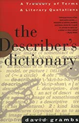 The Describer's Dictionary: A Treasury of Terms and Literary Quotations