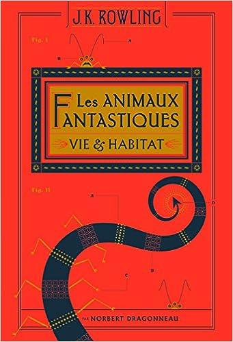 Livre Amazon Les animaux fantastiques: Vie & habitat J.K Rowling