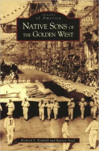 Native Sons of the Golden West(CA)(Images of America)